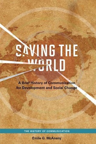 Saving the World Emile G. McAnany