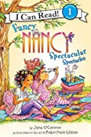 Fancy Nancy: Spectacular Spectacles: I Can Read Level 1 (I Can Read Book 1)
