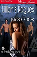 Lillian's Rogues [An Eternally Three Novella] (Siren Publishing Menage Amour)