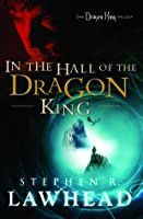 In the Hall of the Dragon King (Dragon King Trilogy, #1)