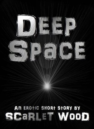 Deep Space  by  Scarlet Wood