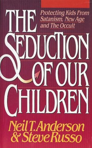 The Seduction of our Children  by  Steve Russo