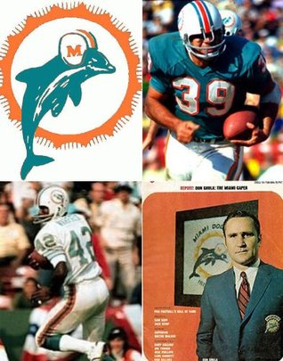 Miami Dolphins 1970: A Game-by-Game Guide John Schaefer