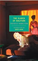 The Slaves of Solitude (New York Review Books Classics)