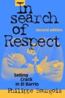 In Search of Respect (Structural Analysis in the Social Sciences, 10)