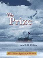 The Prize: Tales from a Revolution: Vermont