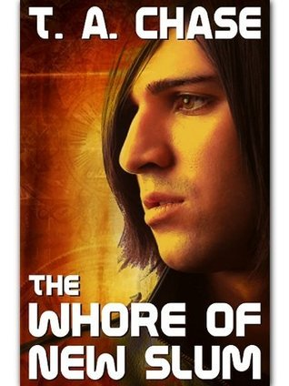 The Whore Of New Slum T.A. Chase