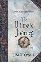 The Ultimate Journey (Ultimate Gift)