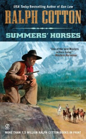 Summers Horses (Ralph Cotton Western Series)  by  Ralph Cotton