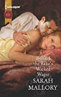 Behind the Rake's Wicked Wager (The Notorious Coale Brothers)
