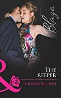 The Keeper (Men Out of Uniform - Book 11)