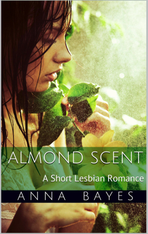 Almond Scent  by  Anna Bayes