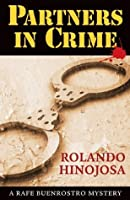 Partners in Crime (A Rafe Buenrostro Mystery)