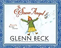 The Snow Angel: A Picture Book