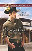 Counterfeit Cowboy (Love Inspired Historical)