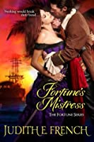 Fortune's Mistress (Fortune Trilogy)