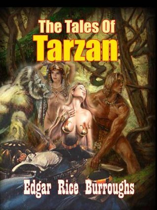 The Tales Of Tarzan : The Collection Adventure Story of Tarzan and Jane ( 8 Titles ), The Timeless Africans Jungle Novel (Annotated) WITH FREE AUDIOBOOK LINK  by  Edgar Rice Burroughs