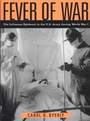 Fever of War  by  Carol Byerly