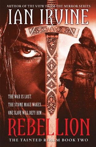 Rebellion: The Tainted Realm, Book 2  by  Ian Irvine