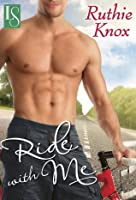 Ride With Me (Loveswept)