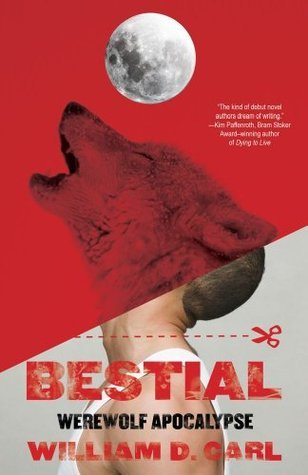 Bestial  by  William D. Carl