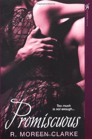 Promiscuous  by  R. Moreen Clarke