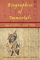 Biographies of Immortals: Legends of China - Special Edition