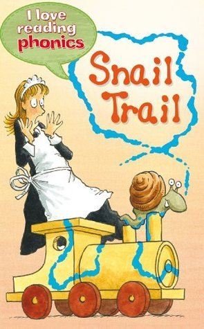 Snail Trail (I Love Reading Phonics Level 3)  by  Sally Grindley