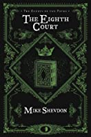 The Eighth Court (The Courts of the Feyre)