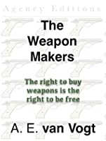 The Weapon Makers (Isher)