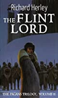 The Flint Lord (The Pagans)