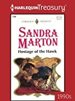 Hostage of the Hawk: 1780 (Harlequin Presents)