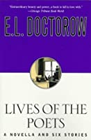 Lives of the Poets: A Novella and Six Stories