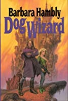 Dog Wizard (Windrose Chronicles, #3)