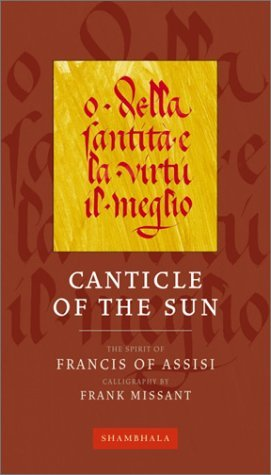Canticle of the Sun (Calligraphers Notebooks)  by  Francis of Assisi