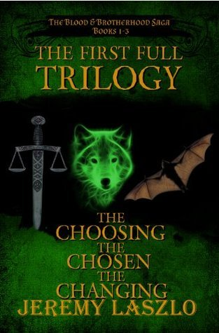 The First Trilogy (The Blood and Brotherhood Saga Books 1-3)  by  Jeremy Laszlo