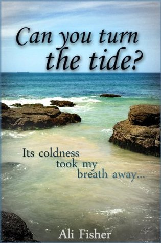 Can You Turn the Tide?  by  Ali Fisher