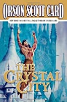 The Crystal City (Tales of Alvin Maker, #6)