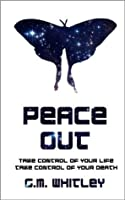 Peace Out (The Futures Trilogy)