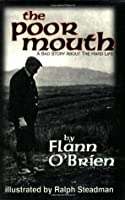 The Poor Mouth: A Bad Story about the Hard Life