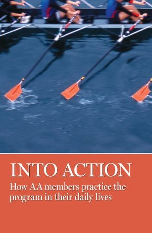 Into Action  by  Alcoholics Anonymous