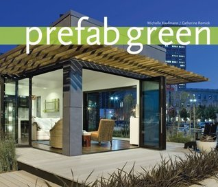 PreFab Green  by  Cathy Remick