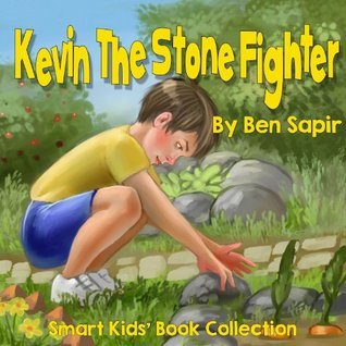Kevin the Stone Fighter  by  Ben Sapir