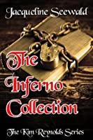 The Inferno Collection (The Kim Reynolds Series)
