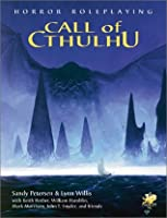 Call of Cthulhu: Horror Roleplaying (Call of Cthulhu)