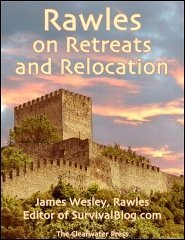 Rawles on Retreats and Relocation  by  James Wesley Rawles
