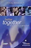 Better Together: What on Earth Are We Here For? (40 Days of Community, Workbook)