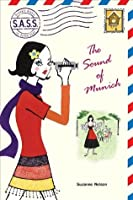 The Sound of Munich (S.A.S.S.: Students Across the Seven Seas)