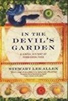 In the Devil's Garden: A Sinful History of Forbidden Foods