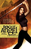 The Lost Scrolls (Rogue Angel #6)